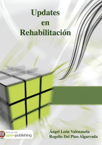 Updates en Rehabilitación por Rogelio del Pino Algarrada