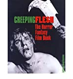 Telecharger Livres Creeping Flesh The Horror Fantasy Film Book Author David Kerekes published on January 2004 (PDF,EPUB,MOBI) gratuits en Francaise