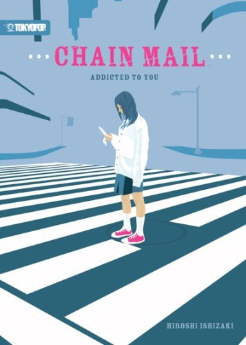 Chain Mail Addicted To You: 1 by Hiroshi Ishizaki (15-Sep-2007) Paperback