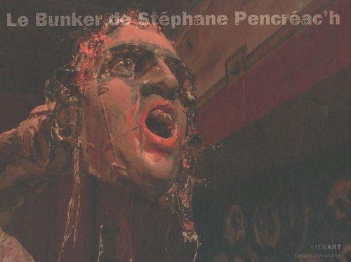Le Buncker de Stephane Pencreac'h