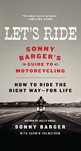 Let's Ride: Sonny Barger's Guide to Motorcycling por Sonny Barger