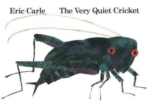 The Very Quiet Cricket: Board Book