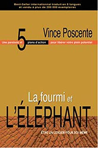 Fourmi et l'éléphant par Vince Poscente