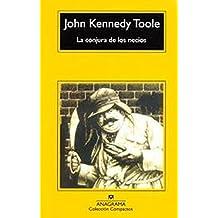 La conjura de los necios (Compactos Anagrama) (Spanish Edition) by John Kennedy Toole (2009-04-15)