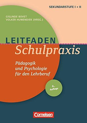 Leitfaden Schulpraxis: Pädagogik und Psychologie für den Lehrberuf. Buch