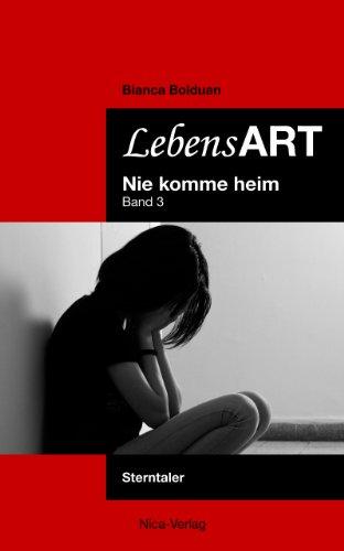 Buchseite und Rezensionen zu 'Sterntaler (LebensART - Nie komme heim 3)' von Bianca Bolduan