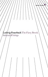 The Fiery Brook: Selected Writings (Radical Thinkers) by Ludwig Feuerbach (2013-01-28)