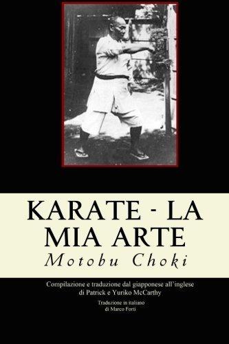 Karate - La mia arte (Italian Edition) by Choki Motobu (2015-10-09)