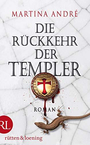 Die Rückkehr der Templer: Roman (Gero von Breydenbach 3)
