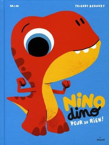 Nino Dino : peur de rien !