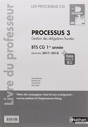 Processus 3 BTS CG 1re année (les processus cg) : Livre professeur