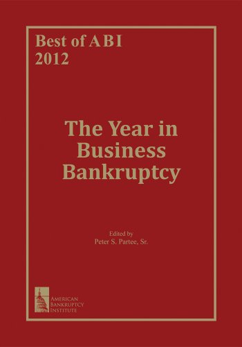 Best of ABI 2012: The Year in Business Bankruptcy (English Edition)