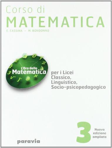 Corso di matematica. Per i Licei e gli Ist. magistrali. Con espansione online: 3