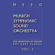 Msso Munich Symphonic Sound Orchestra - Pop Goes Classic Vol. 2