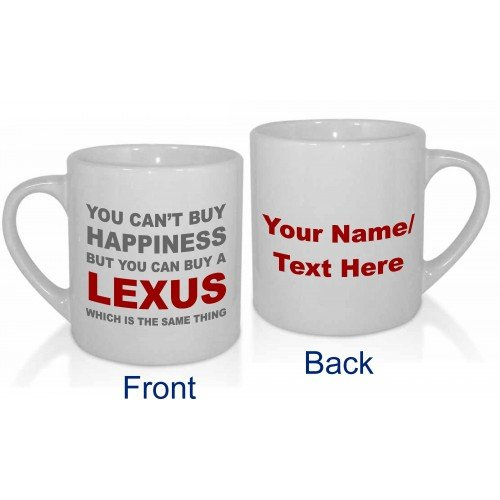 you-cant-buy-happiness-but-you-can-buy-a-lexus-personalised-mug