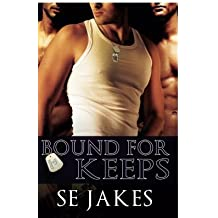 Bound for Keeps (Men of Honor) by SE Jakes (2014-02-04)