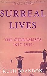 Surreal Lives: The Surrealists 1917-1945