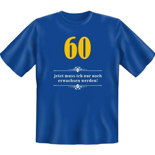 60 - jetzt muss ich nur noch erwachsen werden! Farbe: royal Royal-Blue