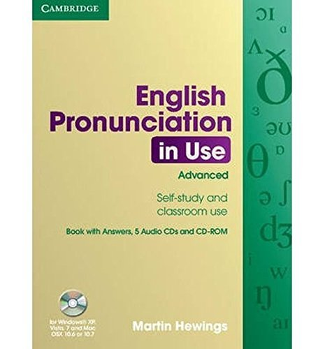 English Pronunciation in Use Advanced Book with Answers, 5 Audio CDs and CD-ROM (Win 2000/XP) by Martin Hewings (2007-05-21)