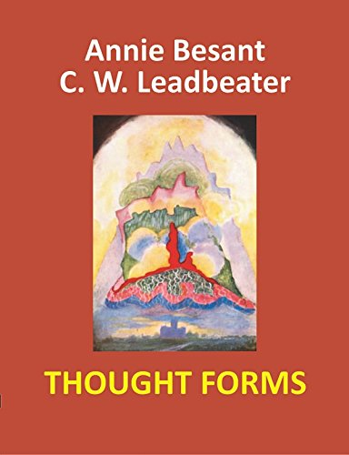 Thought Forms [Paperback] [Jan 01, 2017] Annie Besant and C. W. Leadbeater