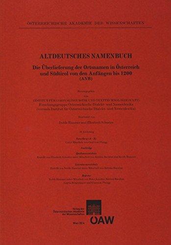 Altdeutsches Namenbuch. Die Überlieferung der Ortsnamen in Österreich... / Altdeutsches Namenbuch...