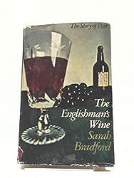 Englishman's Wine: Story of Port
