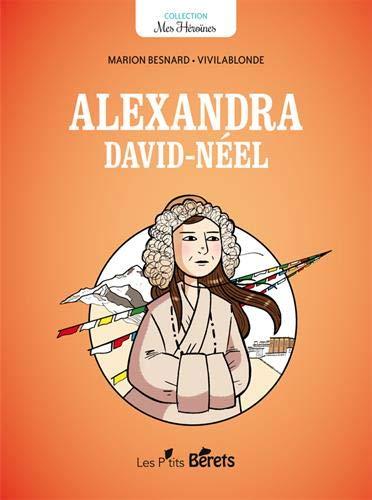 ALEXANDRA DAVID-NEEL par BESNARD M-V