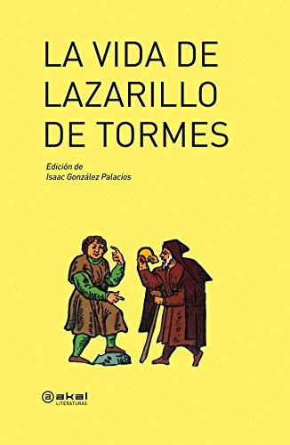 La vida de Lazarillo de Tormes (Akal Literaturas) por Vv.Aa.