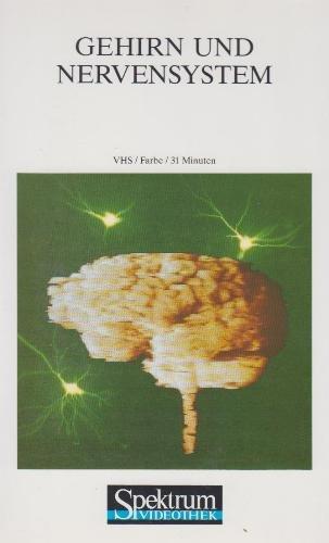 Gehirn und Nervensystem [VHS]