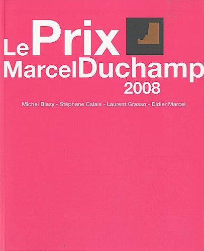 Le prix Marcel Duchamp 2008