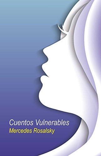 Cuentos Vulnerables por Mercedes Rosalsky