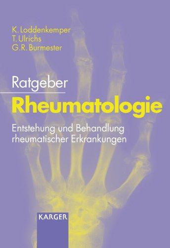 Ratgeber Rheumatologie: Entstehung und Behandlung rheumatischer Erkrankungen
