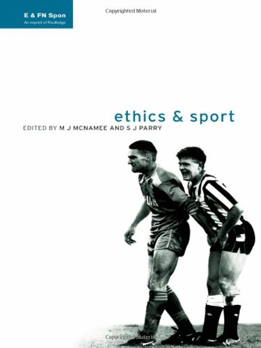 Ethics and sport / ed. by M.J. MacNamee and S.J. Parry | McNamee, M.J.
