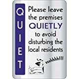 Leave Premises Quietly Sign Notice Safety Plaque Poster Commercial 290X200mm