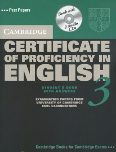 Cambridge Certificate of Proficiency in English 3 Self Study Pack with Answers: Examination Papers from University of Cambridge ESOL Examinations (CPE Practice Tests) por Cambridge ESOL