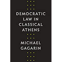 Democratic Law in Classical Athens
