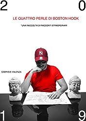Le quattro perle di Boston Hook: Una raccolta di racconti straordinari