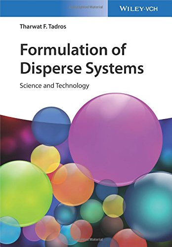 Formulation of Disperse Systems: Science and Technology por Tharwat F. Tadros