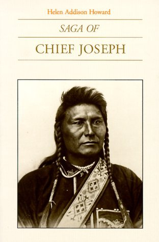 Saga of Chief Joseph by Helen Addison Howard (1-Jun-1978) Paperback