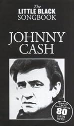 The little black Songbook: JOHNNY CASH inkl. Plektrum -- über 80 Songs des Künstlers in einem Band mit den kompletten Texten und Gitarrenakkorden (Noten/sheet music)