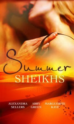 [(Summer Sheikhs: WITH Sheikh's Betrayal AND Breaking the Sheikh's Rules AND Innocent in the Sheikh's Harem)] [By (author) Alexandra Sellers ] published on (July, 2010)