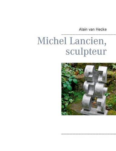 Michel Lancien, sculpteur