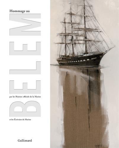 Hommage au Belem par les peintres officiels de la Marine et les crivains de Marine