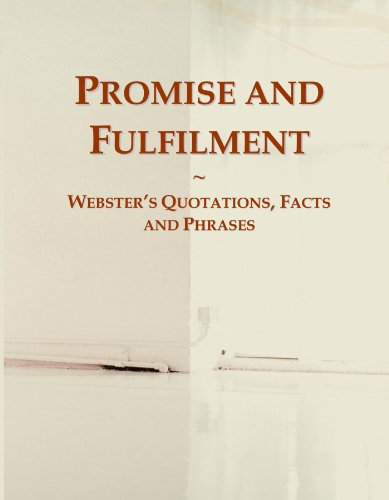 Promise and Fulfilment: Webster\'s Quotations, Facts and Phrases