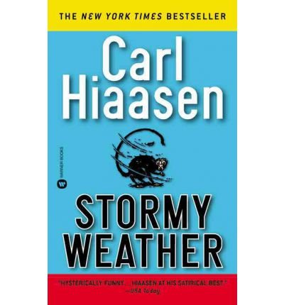 [Stormy Weather] [by: Carl Hiaasen]