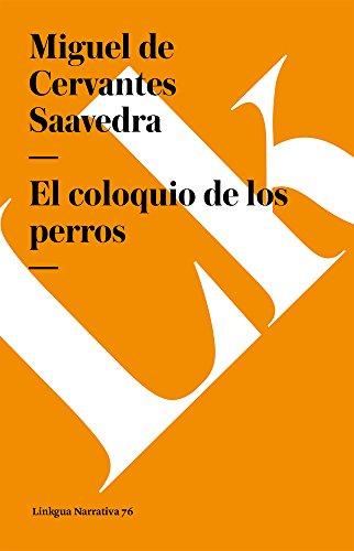 El Coloquio de Los Perros Cover Image