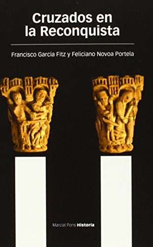 Cruzados En La Reconquista (Estudios) por Francisco García Fitz