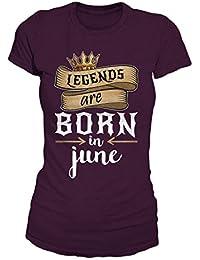 Legends Are Born In June Geburtstag Geschenk T-Shirt Damen