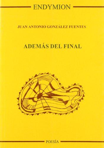 Además del final por J.A. González Fuentes