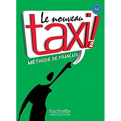 Le Nouveau Taxi ! A2 - Livre de l'élève